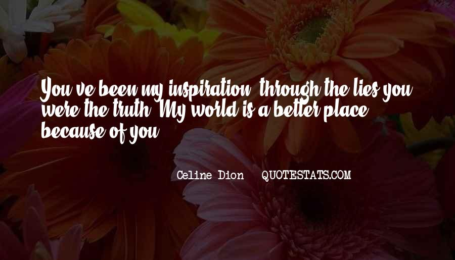 You're My Inspiration Quotes #1485554