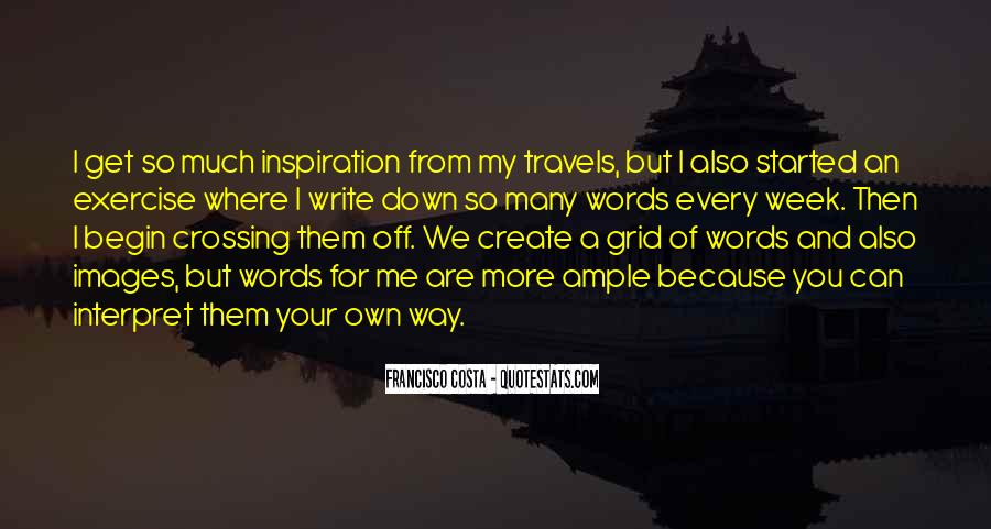 You're My Inspiration Quotes #832113