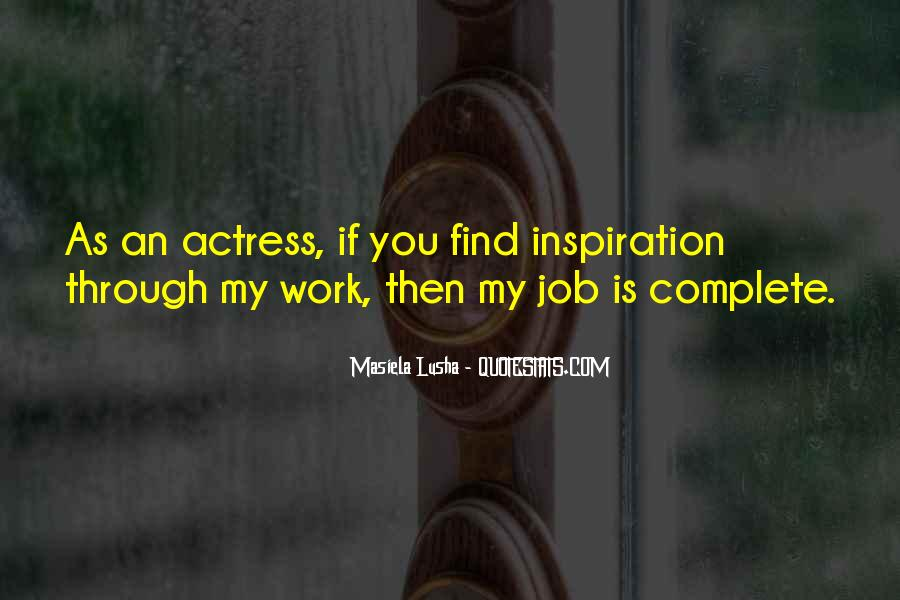 You're My Inspiration Quotes #97659
