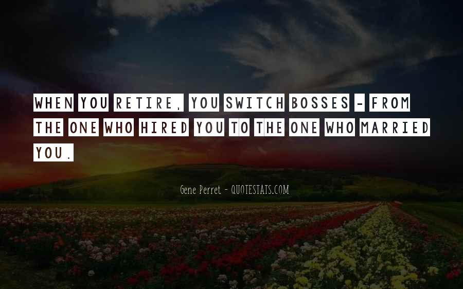 You're Not My Boss Quotes #16926