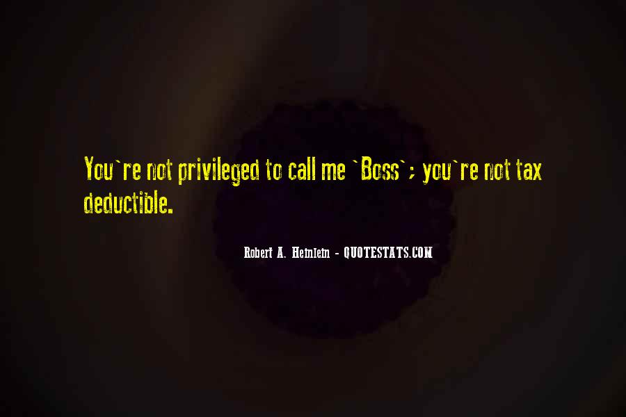 You're Not My Boss Quotes #28485