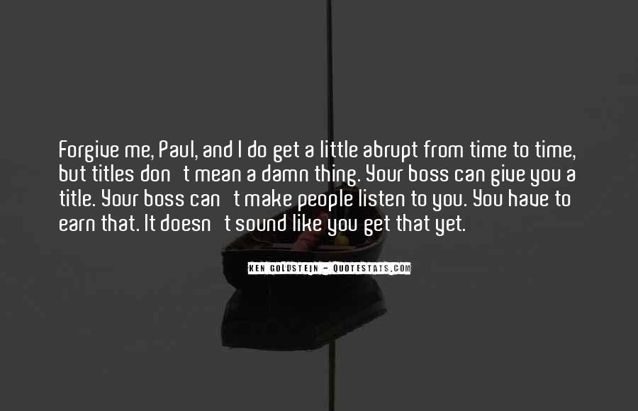 You're Not My Boss Quotes #60808