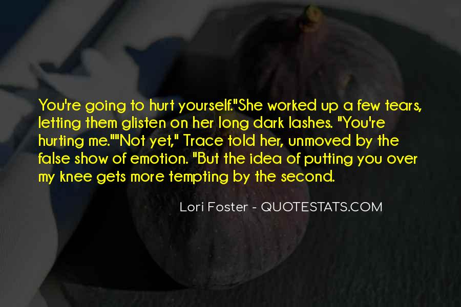 You're Not Over Her Quotes #1875010