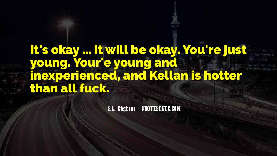 You're Okay Quotes #230455