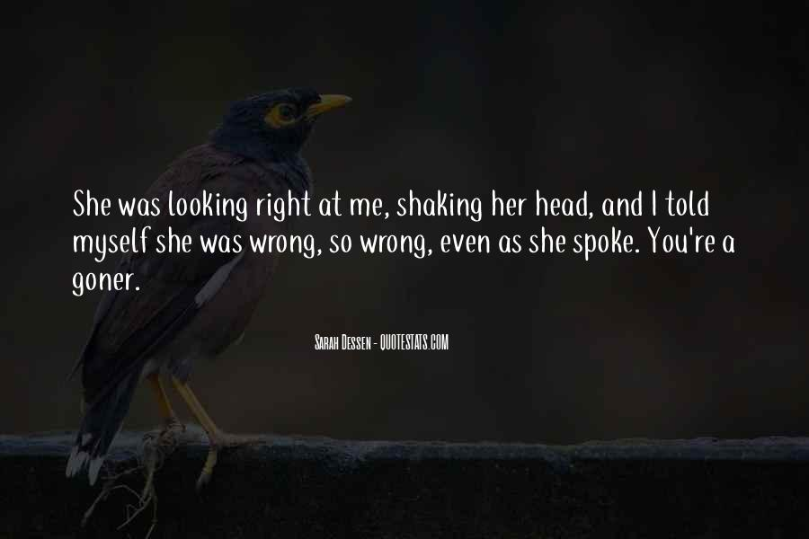 You're Right I'm Wrong Quotes #1157547