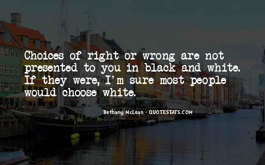 You're Right I'm Wrong Quotes #1176359