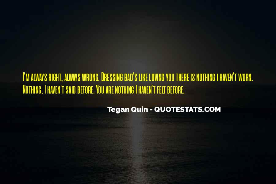 You're Right I'm Wrong Quotes #1402926