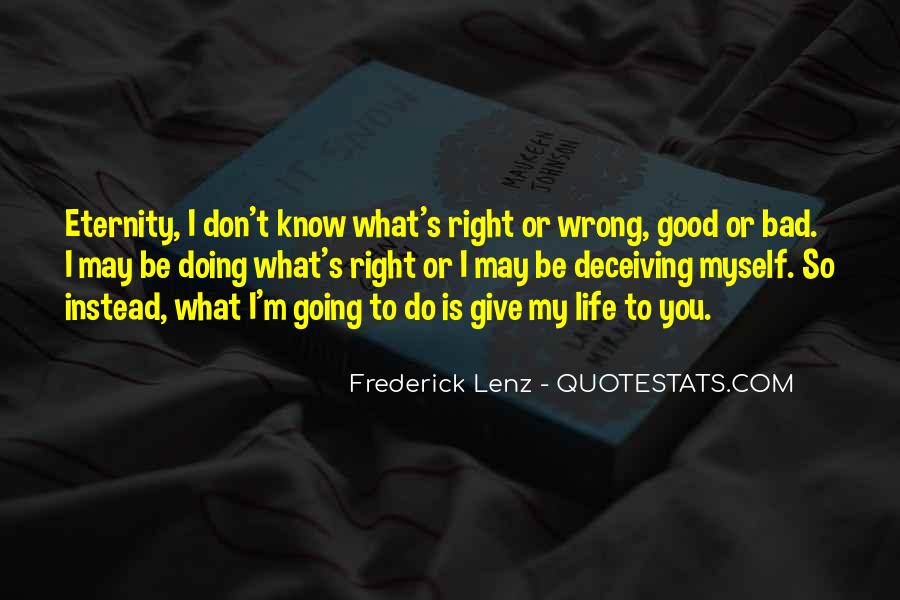 You're Right I'm Wrong Quotes #1436538