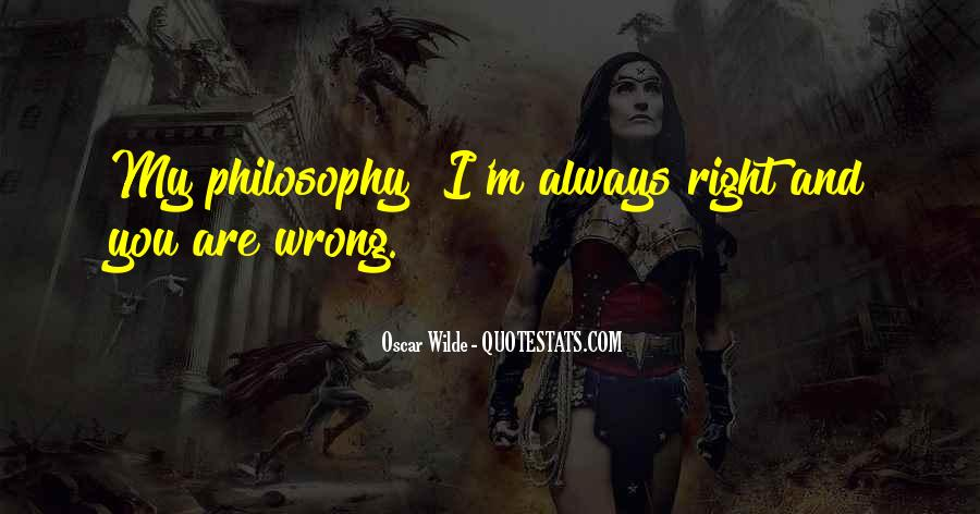 You're Right I'm Wrong Quotes #148960