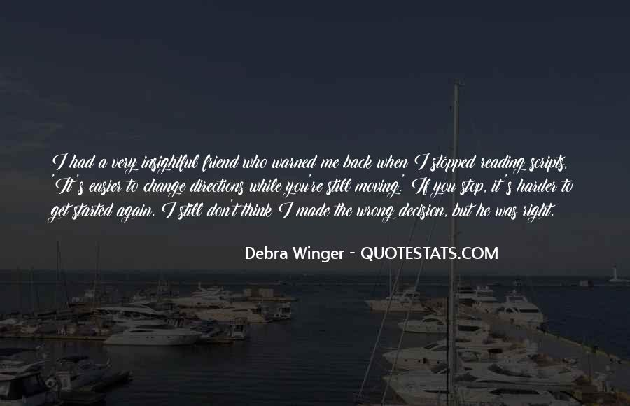 You're Right I'm Wrong Quotes #370733