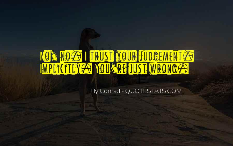 You're Right I'm Wrong Quotes #743386