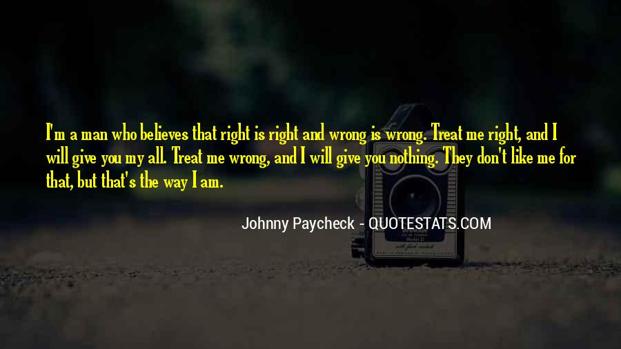You're Right I'm Wrong Quotes #759232