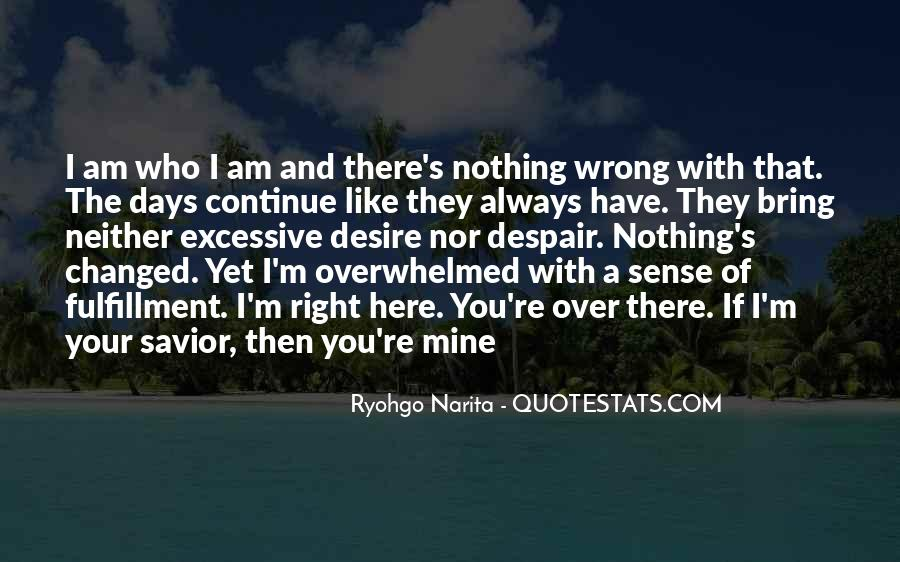 You're Right I'm Wrong Quotes #800571