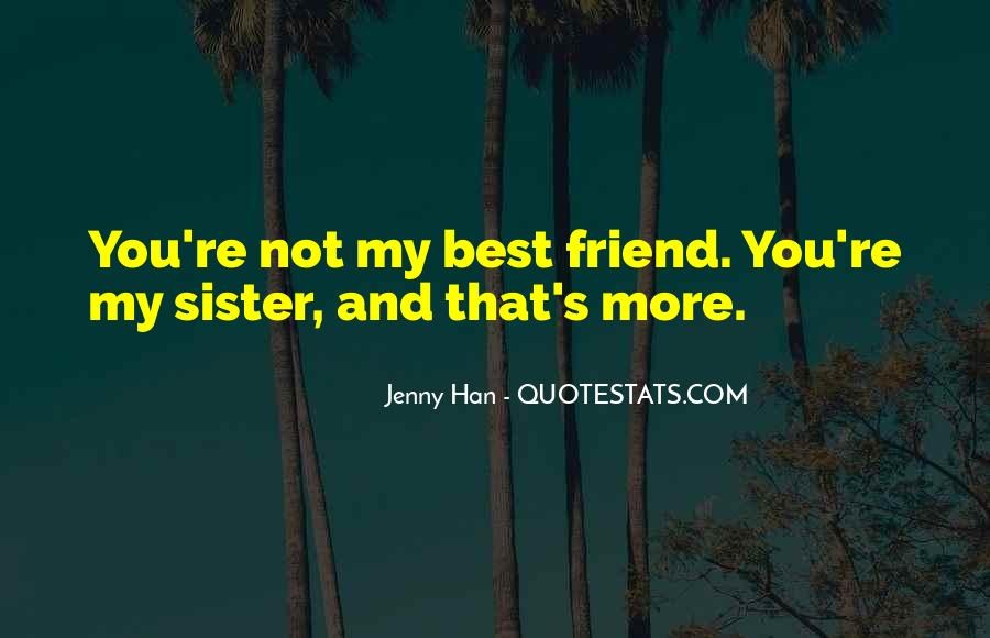 You're Still My Best Friend Quotes #353239