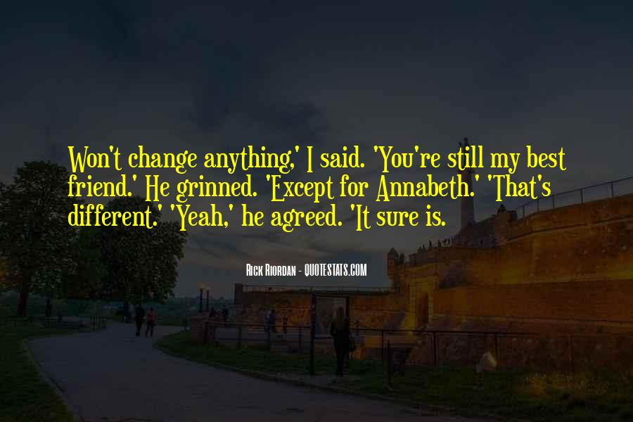 You're Still My Best Friend Quotes #921101