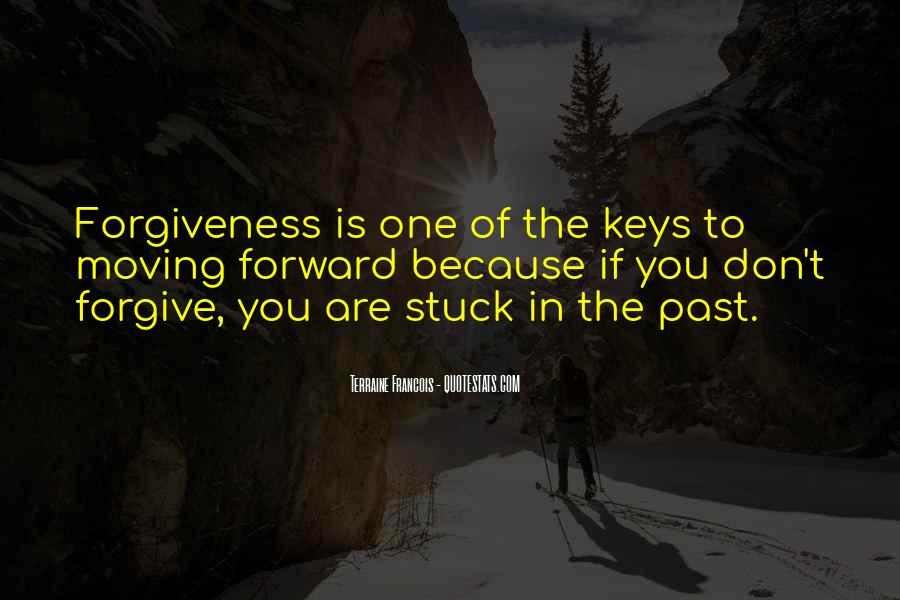You're Stuck In The Past Quotes #1571835