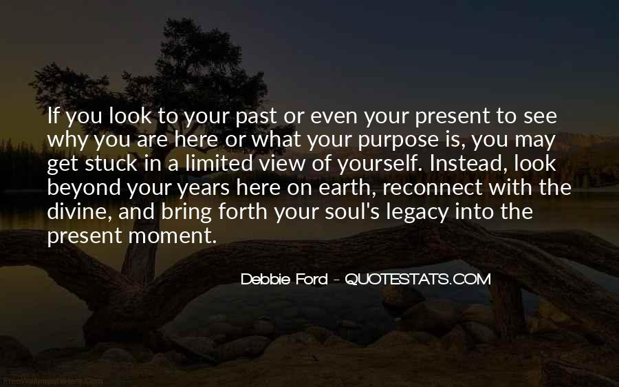 You're Stuck In The Past Quotes #377960