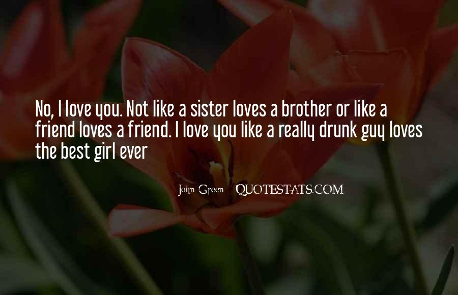 You're The Best Girl Quotes #1237237