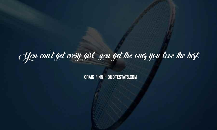 You're The Best Girl Quotes #1869419