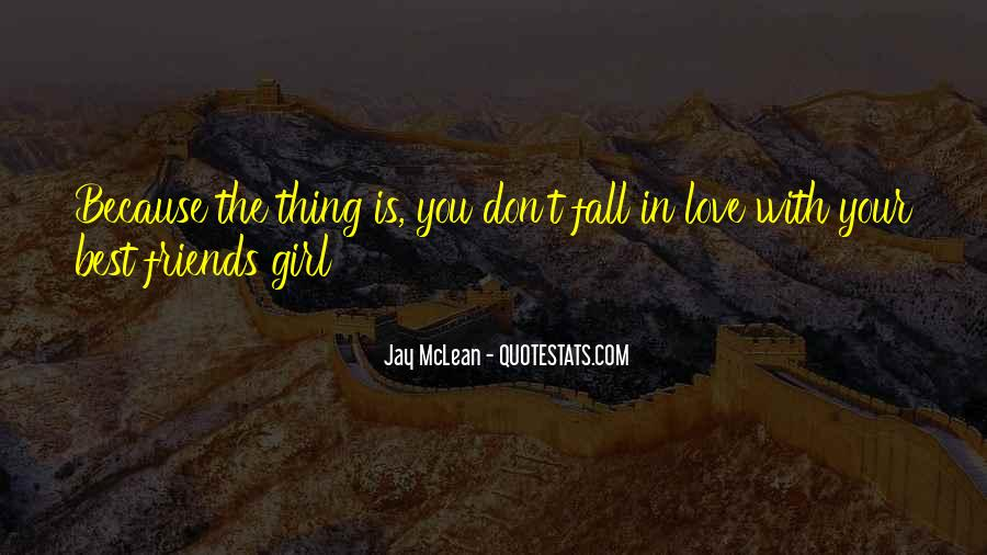 You're The Best Girl Quotes #269202
