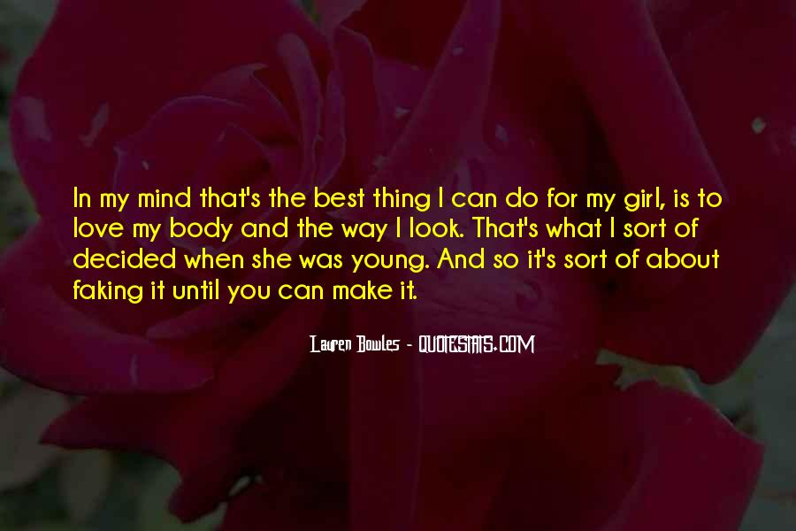 You're The Best Girl Quotes #289380