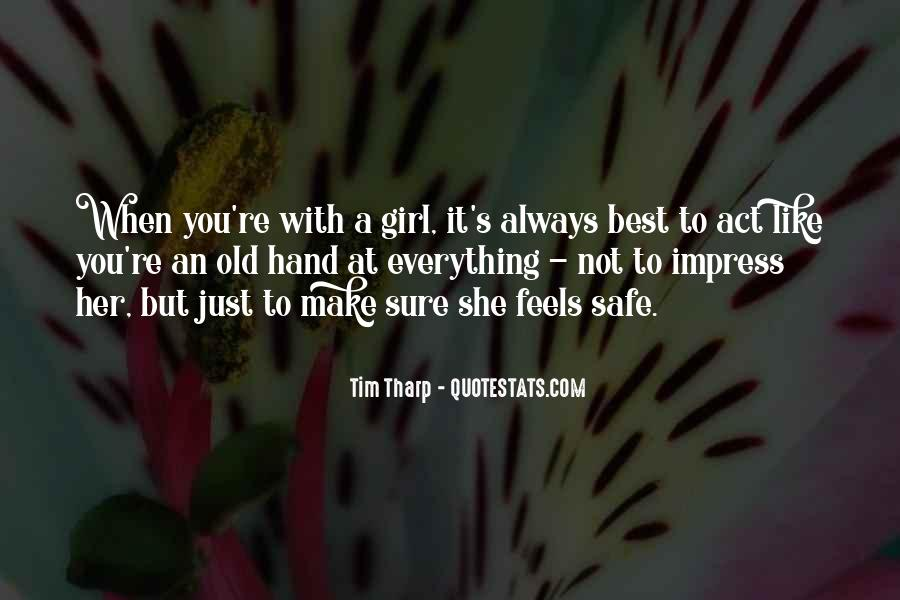 You're The Best Girl Quotes #741715