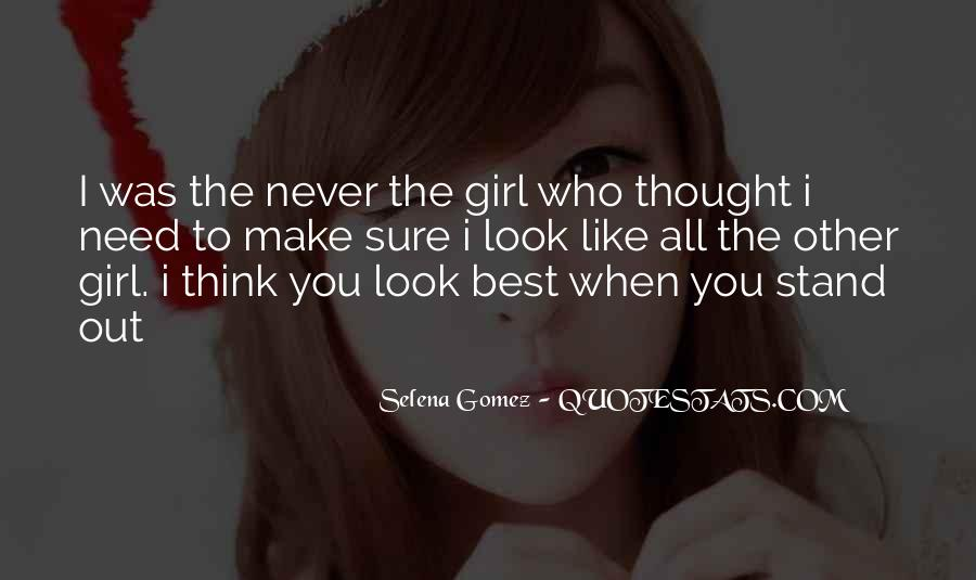 You're The Best Girl Quotes #982421