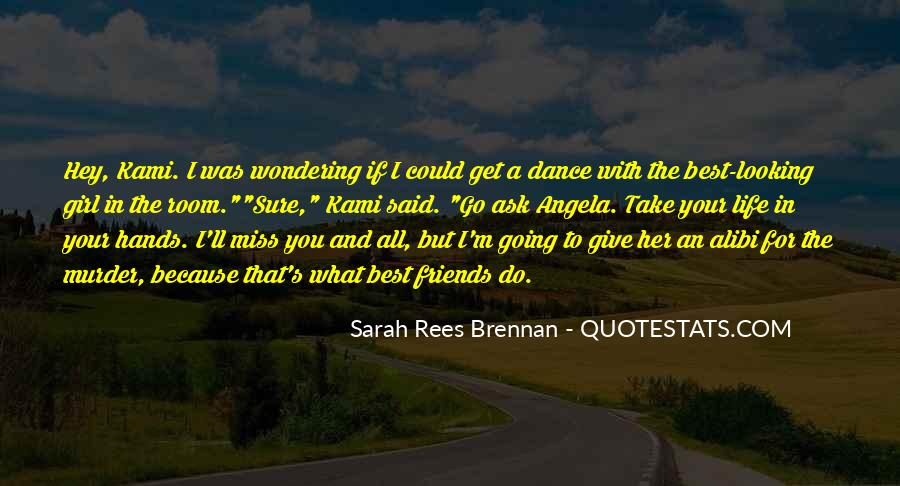 You're The Best Girl Quotes #997666