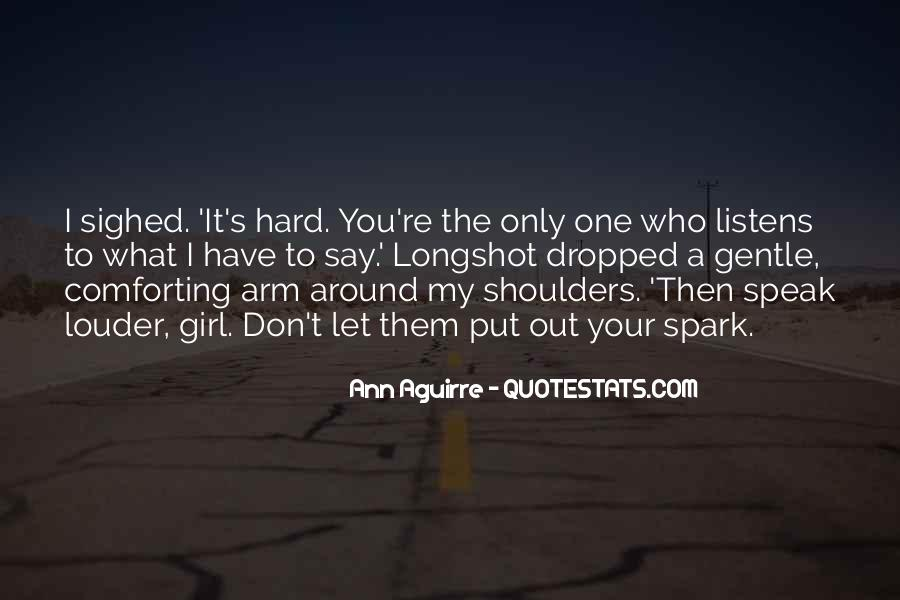 You're The One Girl Quotes #1445468