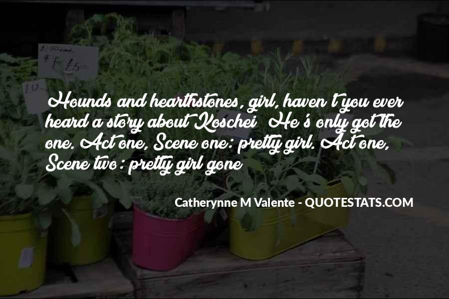 You're The One Girl Quotes #147766