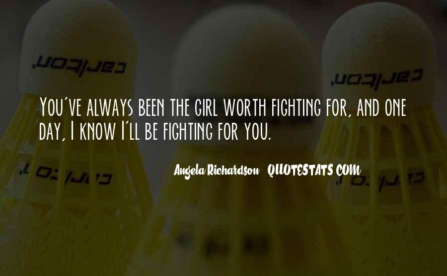 You're The One Girl Quotes #152266