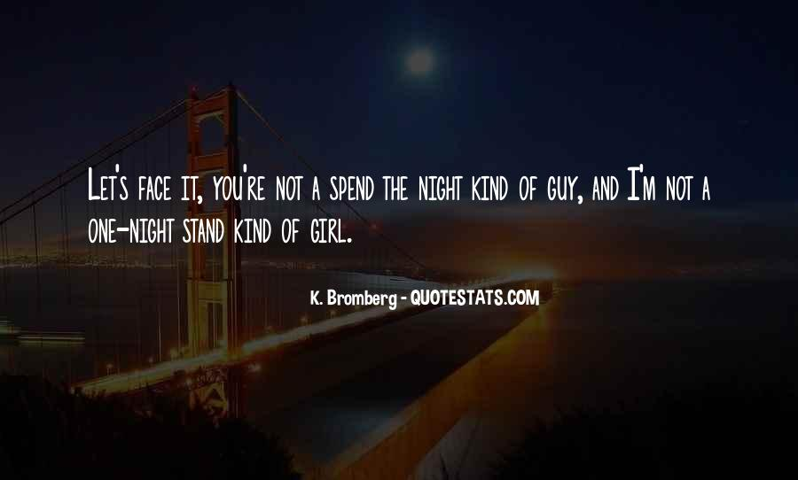 You're The One Girl Quotes #646102