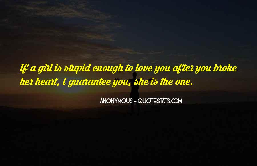 You're The One Girl Quotes #7143