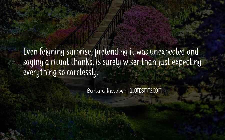 Quotes About Not Expecting The Unexpected #1768117