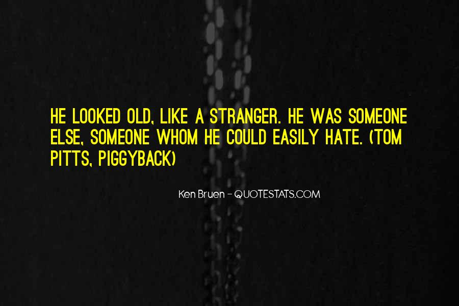 You're Too Old For Me Quotes #1218