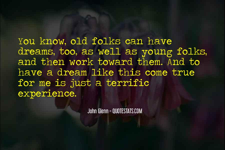 You're Too Old For Me Quotes #1333626