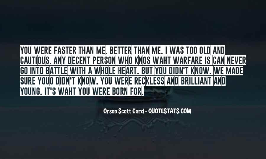 You're Too Old For Me Quotes #1383471