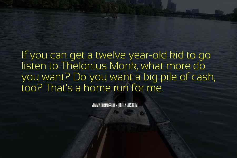 You're Too Old For Me Quotes #329330
