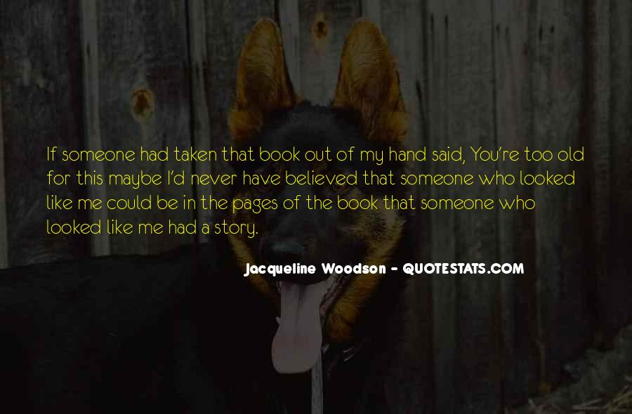 You're Too Old For Me Quotes #666830