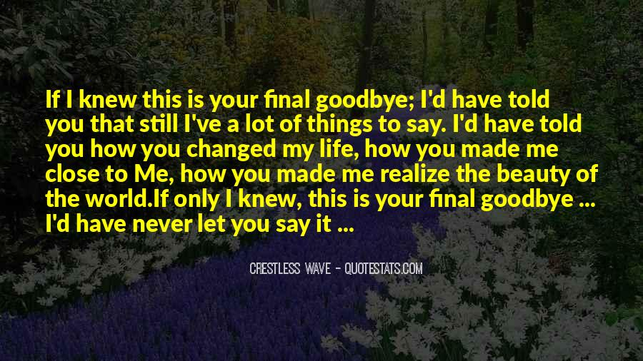 You've Changed My World Quotes #1372219
