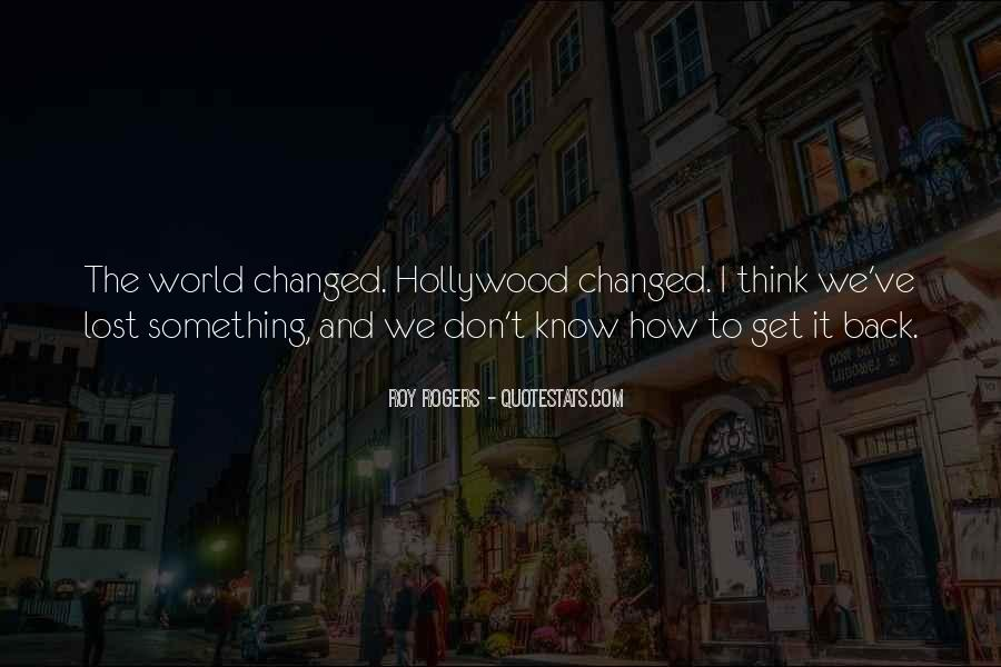 You've Changed My World Quotes #286970