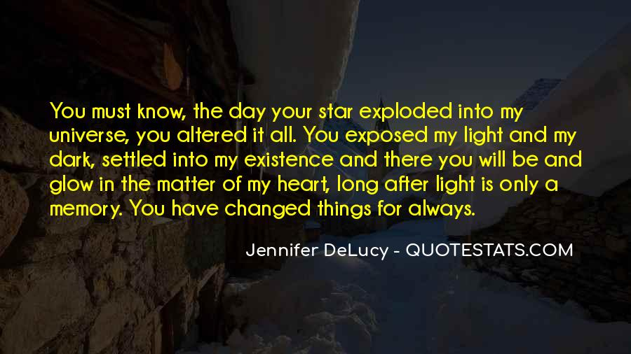 You've Changed My World Quotes #802329