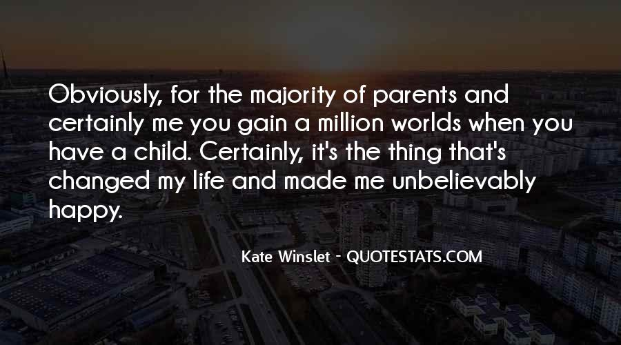 You've Changed My World Quotes #9836