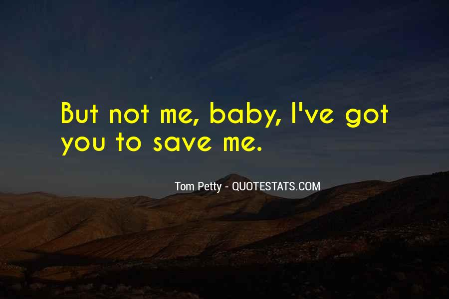 You've Got Me Quotes #202170