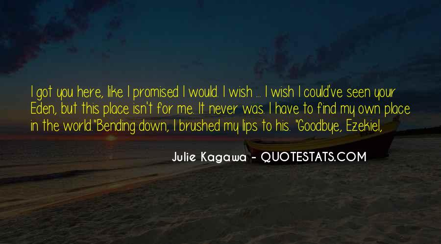 You've Got Me Quotes #208058