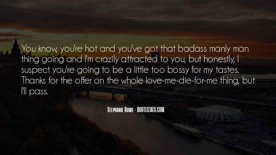 You've Got Me Quotes #211587