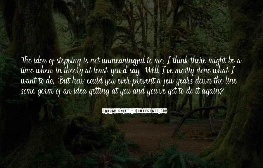 You've Got Me Quotes #27263