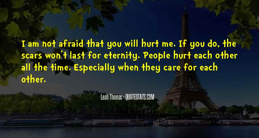 You've Hurt Me For The Last Time Quotes #242692