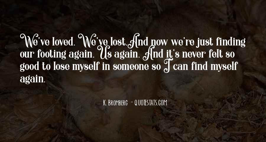 You've Lost Me For Good Quotes #1606404