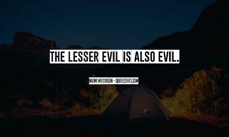 Quotes About Being Evil #11992